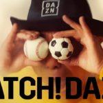 WATCH! DAZN! : いつでもどこでもアプリでスポーツ見放題!